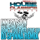 Don't You Ever Give Up (DJ Spinna Remix)/Innervision feat Melonie Daniels