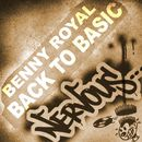 Back To Basic/Benny Royal