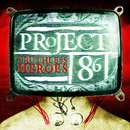 Truthless Heroes/Project 86