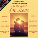 In The Mood For Love/Geoff Love & His Orchestra