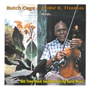 Old Time Black Southern String Band Music/Buge Cage & Willie B. Thomas