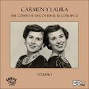 The Complete Discos Ideal Recordings, Vol. 1/Carmen y Laura