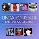 The 80's Studio Album Collection/Linda Ronstadt