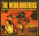 Beyond The Biosphere/The Webb Brothers