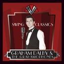 Swing Classics/Graham Dalby & The Grahamophones