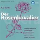 R. Strauss: Der Rosenkavalier/Elisabeth Schwarzkopf/Herbert von Karajan/Christa Ludwig/Teresa Stich-Randall/Otto Edelmann
