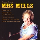 The Very Best Of Mrs Mills/Mrs Mills
