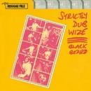 Strictly Dub Wize/Blackbeard