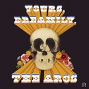 Yours, Dreamily,/The Arcs