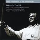 Albert Coates: Great Conductors of the 20th Century/Albert Coates