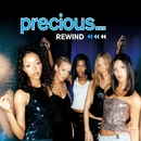 Rewind/Precious