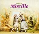 Gounod - Mireille - Freni, Vanzo/Michel Plasson