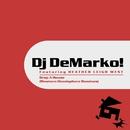 Drop A House (Western Hemisphere Remixes)/Dj DeMarko! Featuring HEATHER LEIGH WEST