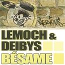 Besame/LeMoch & Deibys