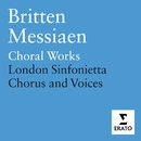 Britten & Messiaen - Choral Works/Terry Edwards/London Sinfonietta Chorus/London Sinfonietta Voices/Choristers of St Paul's Cathedral