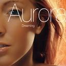 Dreaming/Aurora