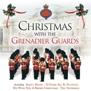 Christmas With The Grenadier Guards/The Band Of The Grenadier Guards