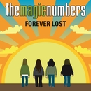 Forever Lost/The Magic Numbers