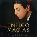 L'oriental/Enrico Macias