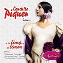 Única... A la Lima y al Limón/Conchita Piquer