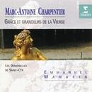 Charpentier - Grâce et grandeurs de la Vierge/Les Demoiselles de Saint-Cyr/Emmanuel Mandrin