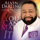 You Can Make It/Alvin Darling & Celebration