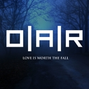 Love Is Worth The Fall (Single Version)/O.A.R.
