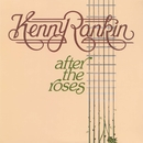 After The Roses/Kenny Rankin