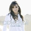 Cuéntale/Conchita