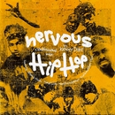 Nervous Hip Hop/Kenny Dope