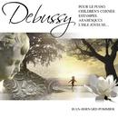 Debussy: Pour le piano - Children's Corner - Estampes - Arabesques - L'Isle Joyeuse/Jean-Bernard Pommier