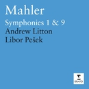 Mahler : Symphonies Nos. 1 & 9/Royal Liverpool Philharmonic Orchestra/Libor Pesek/Royal Philharmonic Orchestra/Andrew Litton