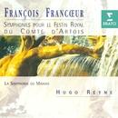 Francoeur: Symphonies pour le festin royal du Comte d'Artois/La Simphonie du Marais/Hugo Reyne