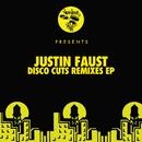 Disco Cuts - Remixes EP/Justin Faust