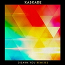 Disarm You (feat. Ilsey) [Remixes]/Kaskade