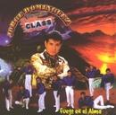 Fuego en el alma/Jorge Dominguez y su Grupo Super Class