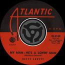 My Man - He's A Lovin' Man / Shut Your Mouth [Digital 45]/Betty Lavett