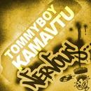 Kamavtu/Tommyboy