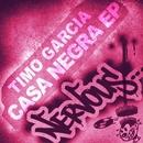 Casa Negra EP/Timo Garcia