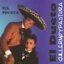 Mil Noches/Guillermo y Pastora El Dueto