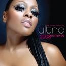 Automatic - 2008 Remixes/Ultra Naté