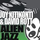 AlienJazz/Joy Kitikonti & David Rott