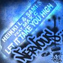 Let It Take You High feat Max C/Heikki L