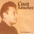 Cuco Sánchez/Cuco Sánchez