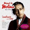 Ojos Verdes... El Embrujo De Su Voz/Miguel De Molina