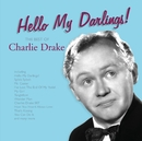 Hello My Darlings!/Charlie Drake