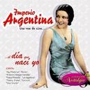 Una Voz De Cine... El Día Que Nací Yo/Imperio Argentina