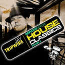 Nervous Nitelife - House Classics Vol 2/Jay Tripwire