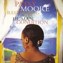 Regarding The Human Condition/Patsy Moore