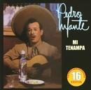 Rancheras mi Tenampa/Pedro Infante